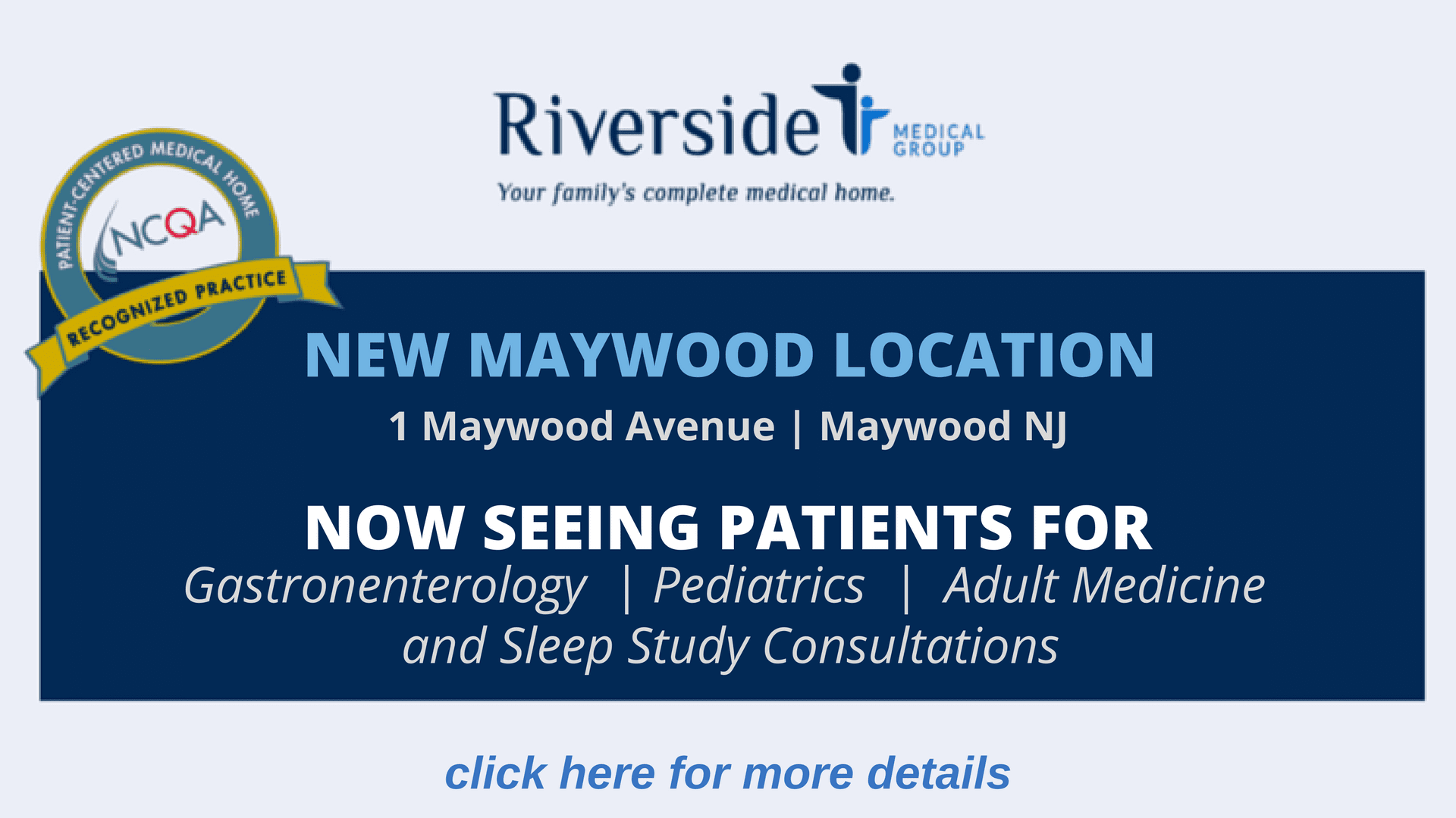 New Specialty Clinics now at Maywood!