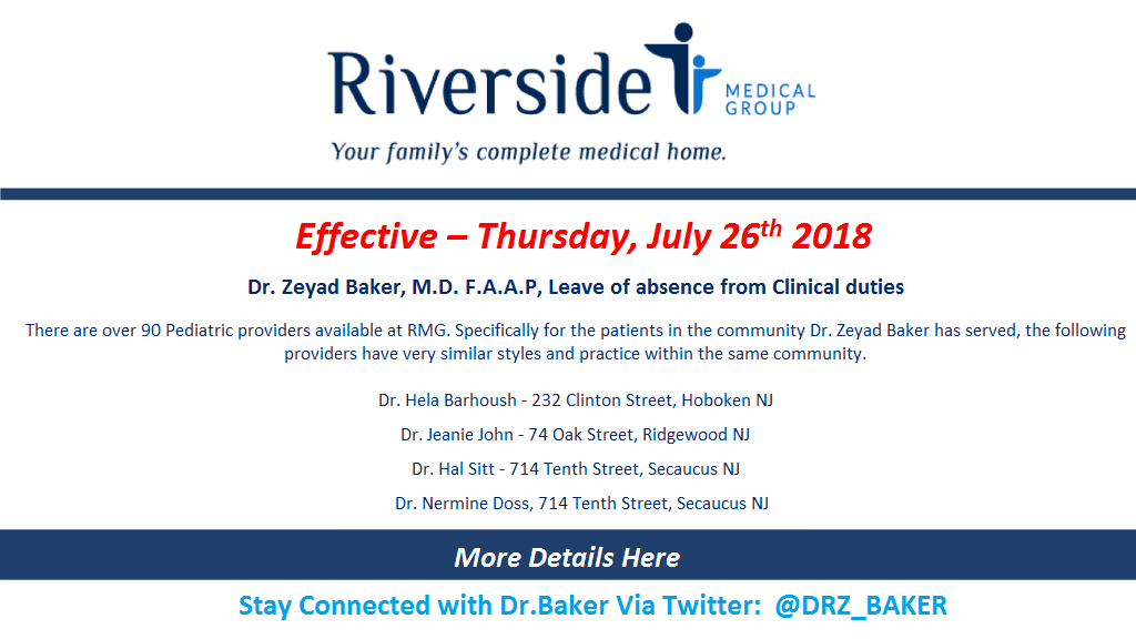 Dr. Zeyad Baker - Clinical Leave of Absence
